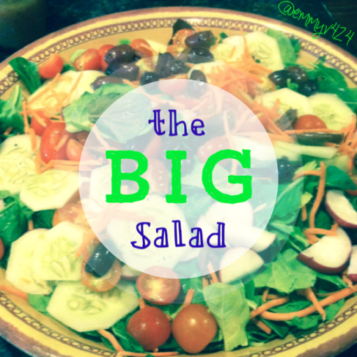 the BIG salad--Journey for Jessi