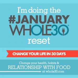 whole30 | paleo | health | new year | resolutions | Moving Mountains Wellness
